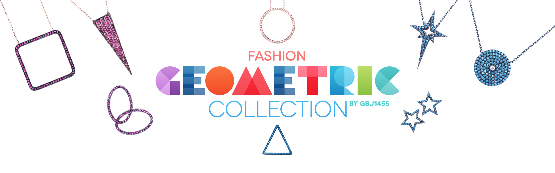 Fashion Geometric Collection